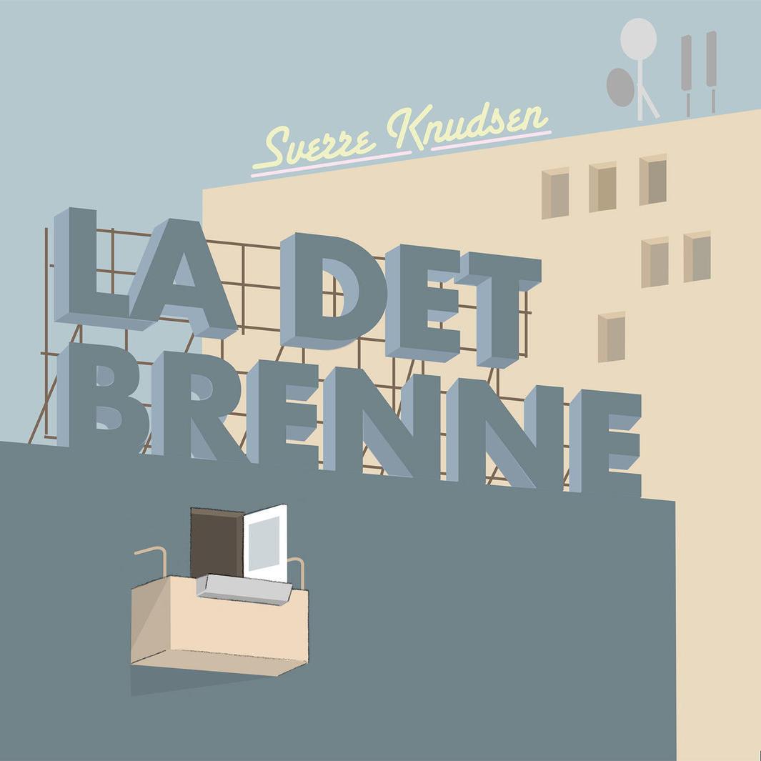 Plateomslag til La Det Brenne (2009)
